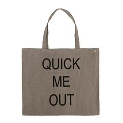 QUICK ME OUT cotton bag