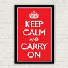 Keep Calm and Carry ON 포스터