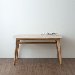 ASH BRIDGE TABLE