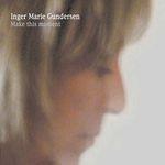Inger Marie - Make This Moment(BONUS TRACK)