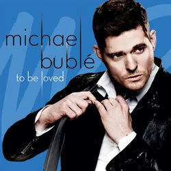 Michael Buble - To Be Loved (TOUR EDITION)