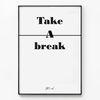 메탈 타이포그래피 명언 모던 액자 Take a break