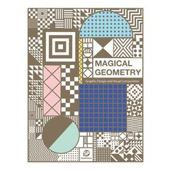 Magical Geometry - patterns in graphic design