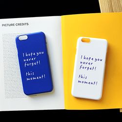THIS MOMENT - iPhone6 case