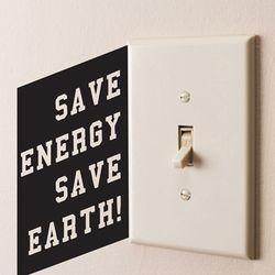 Save energy save earth 스위치스티커