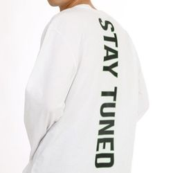 STAY TUNED LONG SLEEVE WHITE