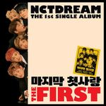 NCT DREAM(엔시티 드림) - 싱글 1집 [The First]
