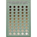 PP34220 50 Shades of Brew (61x91)(포스터만)