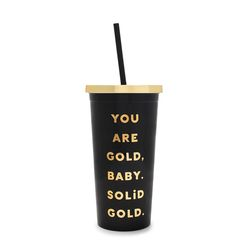 deluxe sip sip tumbler  - you are solid gold