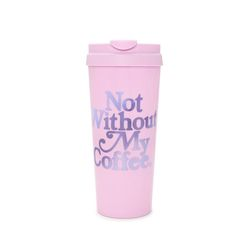 hot stuff thermal mug - not without my coffee