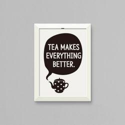 무쉬 Tea Makes Everything better