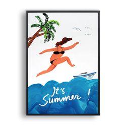 its Summer