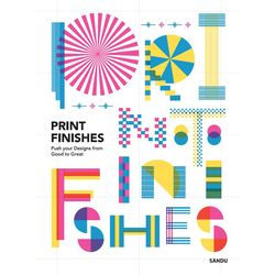 Printing Finishes - Push your Designs from Good to Great