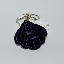 Shall be loved keyring (BK)