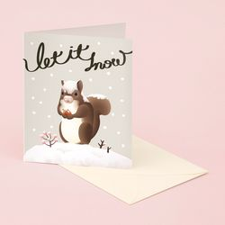 LET IT SNOW SQUIRREL CHRISTMAS CARD FOR HOLIDAYS