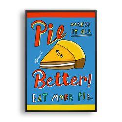 Pie better
