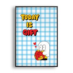 today is gift 2