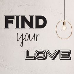 find your love 레터링 디자인 인테리어 스티커