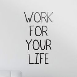 Work for your life 명언 감성 레터링 인테리어 스티커 large