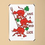 해브 어 배드 럭 M 유니크 디자인 포스터 LUCK A3(중형)