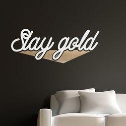 Stay gold 예쁜 감성 레터링 인테리어 스티커  small