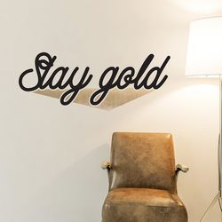 Stay gold 예쁜 감성 레터링 인테리어 스티커  medium
