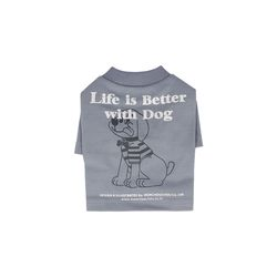 Life Is Better With Dog T-shirt For Dog Air Blue